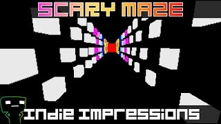 Indie Impressions - SCARY MAZE