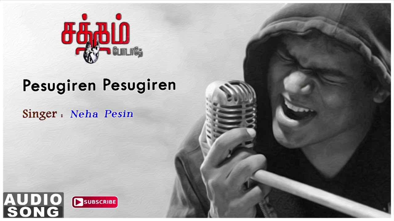 Download satham podathey songs.