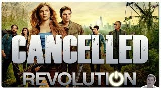 NBC's Revolution TV Series Officially Cancelled! - My Thoughts