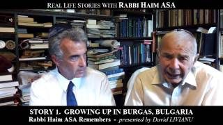 Story 01. GROWING UP IN BURGAS, BULGARIA by RABBI HAIM ASA. 09:18 min. 2013.5.9.Thu.