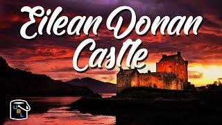Eilean Donan Castle - Travel Vlog in Scotland