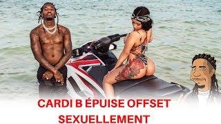 Cardi B épuise sexuellement Offset !