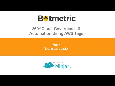 360° View of Cloud Governance and Automation by Leveraging Tagging!