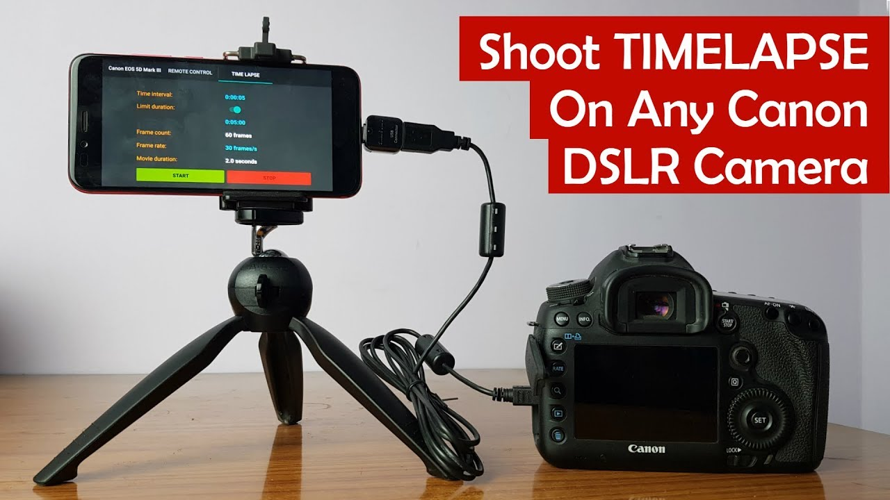 Shoot Time-lapse Video with Canon DSLR Camera Using Android App ...