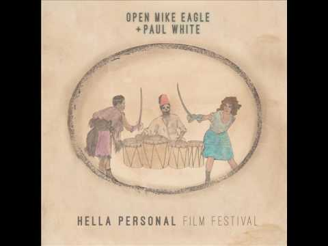 Open Mike Eagle & Paul White - Hella Personal Film Festival [full lp]