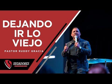 DEJANDO IR LO VIEJO | PASTOR RUDDY GRACIA