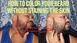 How to colour your beard without staining your skin