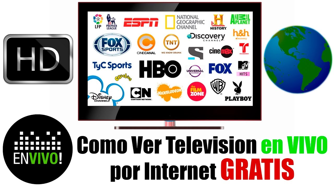 Como Ver Tv En Vivo Por Internet Gratis Sin Descargar