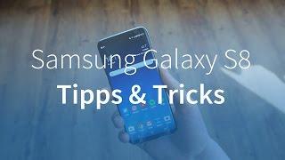 Samsung Galaxy S8 Tipps & Tricks