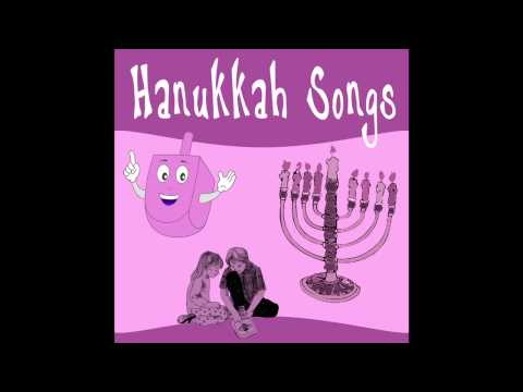 Hanukkah Medley  - Hanukkah Songs