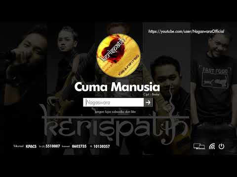 Kerispatih - Cuma Manusia (Official Audio Video)