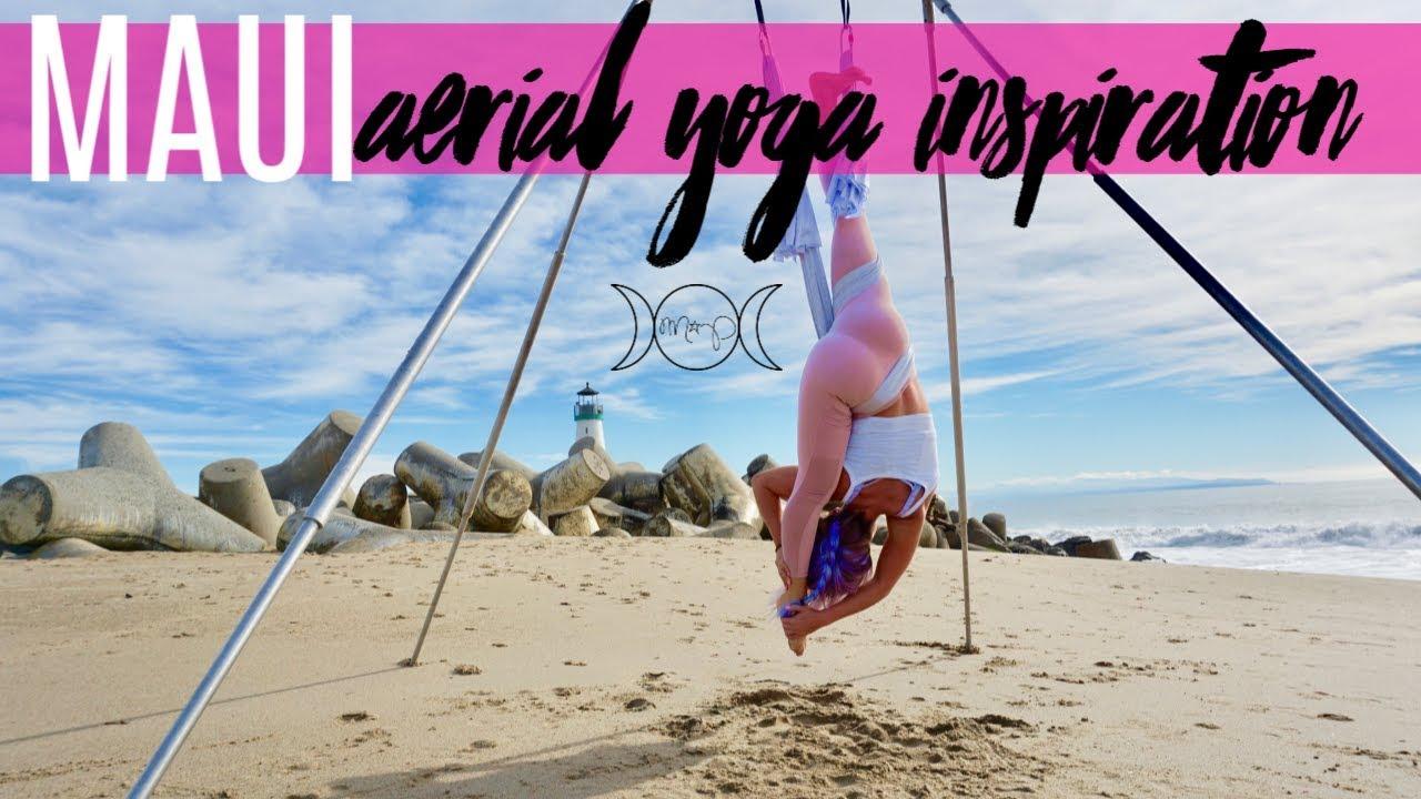 Aerial Yoga Inspiration | Maui - Aerial Yoga Goddess