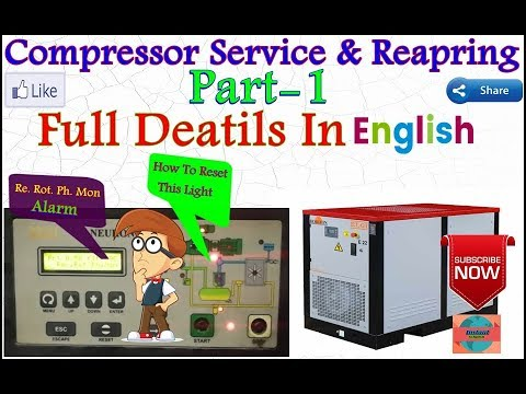 Air Compressor Maintenance   Alarm Reset Service   Part 1 In   English   Toutrial By Umang Rajput