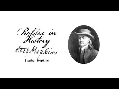 Profiles in History  Stephen Hopkins