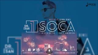 1 Soca 2017 by Dj Doctor Esan - 2017 Soca Mix