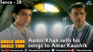 Download Aamir Khan Sells his Songs to Amar Kaushik (Akele Hum Akele Tum) Mp3