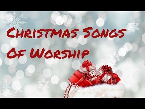 Christmas Songs Of Worship