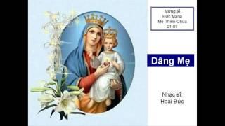 Lạy Mẹ Maria Mẹ Thiên Chúa Mẹ Đồng Trinh đoàn con chung tiếng hát