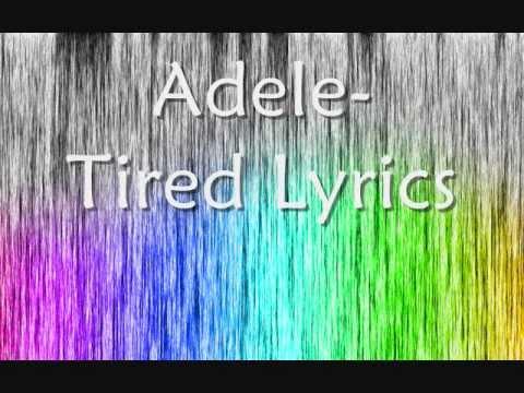Adele- Tired Lyrics