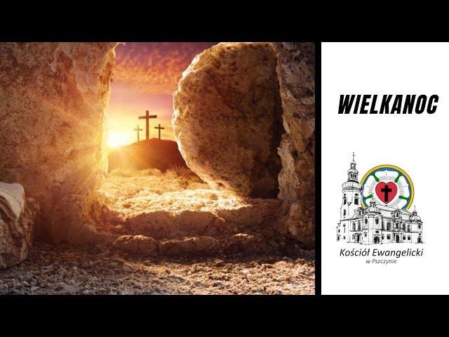 🔴  WIELKANOC -  04.04.2021 – 🔉 NA ŻYWO - Luteranie Pszczyna