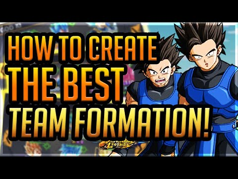 HOW TO CREATE THE BEST TEAM FORMATION! WITH EXAMPLES! VIDEO REQUEST! | Dragonball Legends | Guide