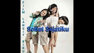 Sobat Sejatiku - Original Soundtrack film Langit Biru