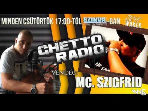 Ghetto Radio 2015 - Mc Szigfrid Interjú (10.01) @ Szinva Rádió Miskolc