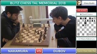 EXCITING OPENING NAKAMURA VS DUBOV BLITZ CHESS TAL MEMORIAL 2018