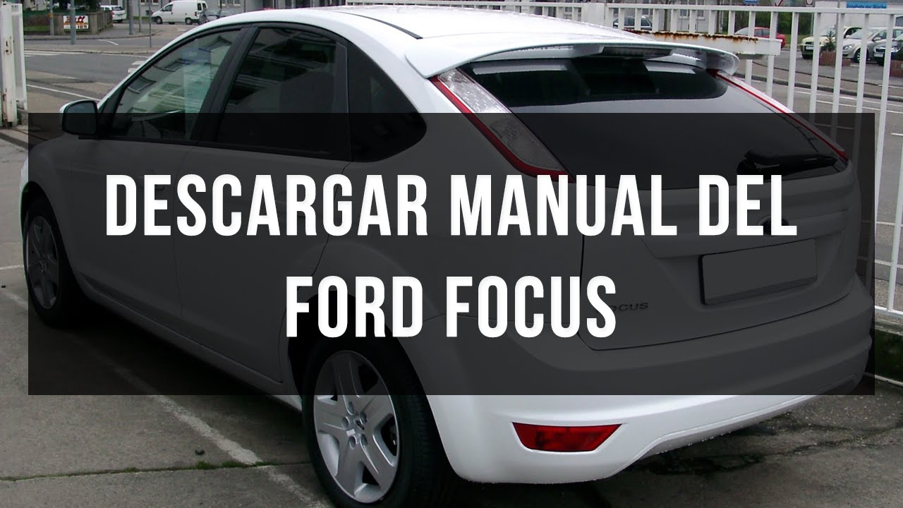 descargar manual ford focus gratis en pdf youtube rh youtube com ford focus 2000 manual 26330 descarga ford focus 2000 manual book