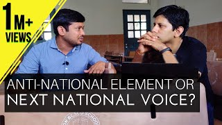 The Kanhaiya Kumar Interview (Part1): Anti-National menace or a rising National voice?