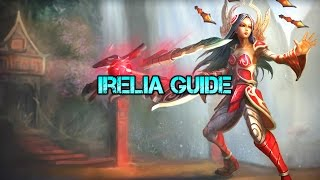 Irelia guide season 5 Diamond 1 [Runes,Masteries,Builds]