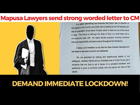 Now Mapusa Lawyers send strong worded letter to CM, demand immediate #lockdown!