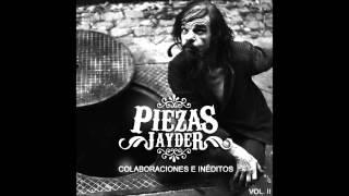 PIEZAS - COLABORACIONES E INÉDITOS VOL II / 03. Soriano y Jayder - Carpe diem (con Piezas) (2009)