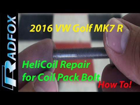2016 Golf R Coil Pack Helicoil Install