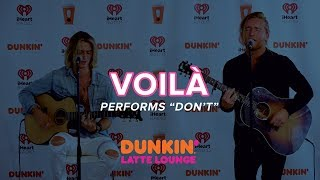 VOILÀ Performs 'Don't' Live | DLL