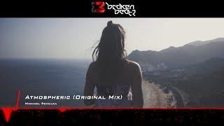Michael Rehulka - Atmospheric (Original Mix) [Music Video] [Balearic Elements]