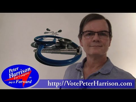 Taming of the Screw ● Affordable Health Care ● Peter Harrison for Congress