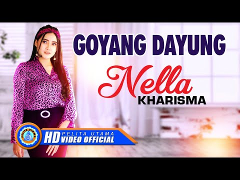 Nella Kharisma - GOYANG DAYUNG ( Official Music Video ) [HD]