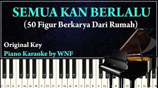 Download Lagu (Original Key) SEMUA KAN BERLALU - 50 Figur Berkarya Dari Rumah | Iringan Piano SEMUA KAN BERLALU mp3
