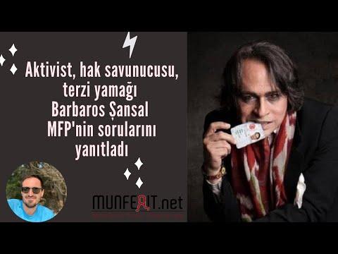Barbaros Şansal MFP Söyleşisi