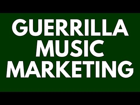 Guerrilla Music Marketing Tips: Self-Promotion Principles fo
