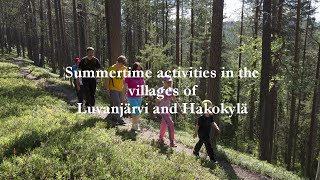 Summertime Activities in the villages of Luvanjarvi and Hakokyla