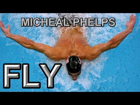 Michael Phelps || Fly
