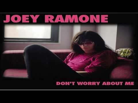 Joey Ramone - Don't Worry About Me (Full Album)