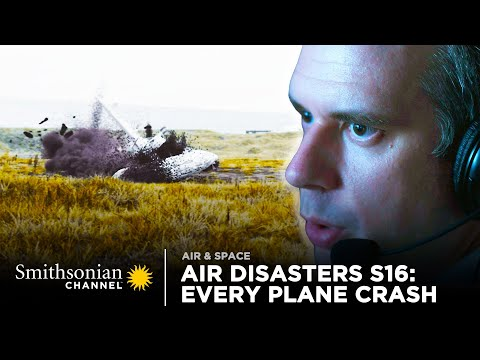 Download Every Plane Crash from Air Disasters Season 16 | Smithsonian Channel