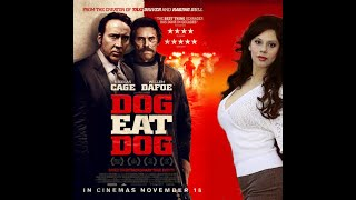 Dog Eat Dog (Official Trailer)