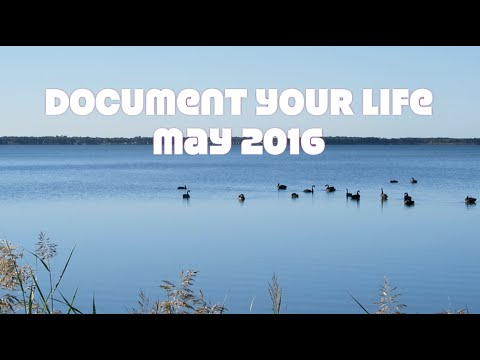 Document Your Life - May 2016