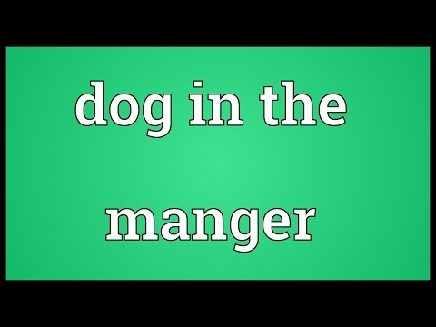 Dog in the manger Meaning
