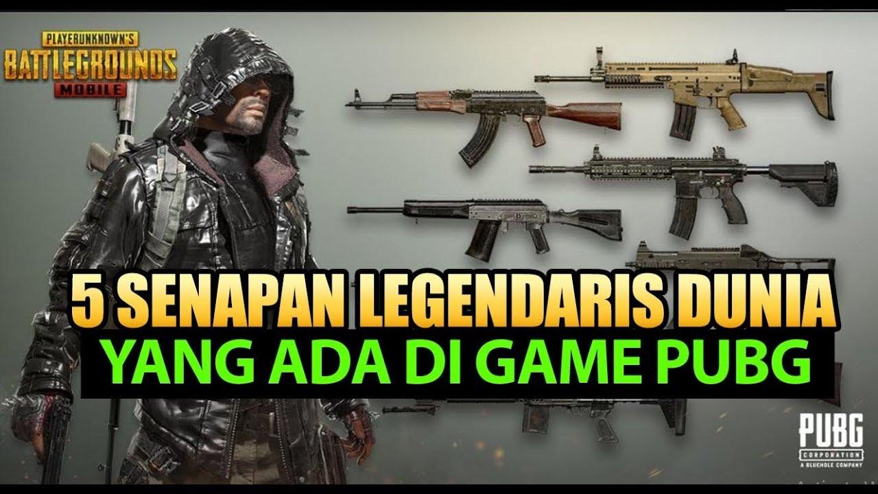 Senjata Legendaris Dunia Yang Ada Di Game Pubg Mobile