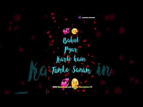 bahut-pyar-karte-hain-tumko-sanam-|-whatsapp-status-video-2017-|-romantic-sad-love-song